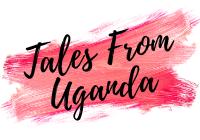 Tales From Uganda